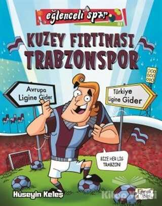 Eğlenceli Bilgi Yayınları - Kuzey Fırtınası Trabzonspor