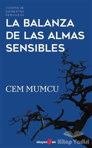Okuyan Us Yayınları - La Balanza de Las Almas Sensibles