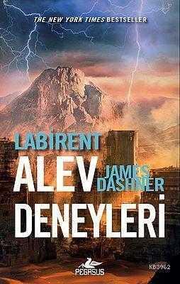 Pegasus Yayıncılık - Labirent Alev Deneyleri / James Dashner Pegasus Yay.