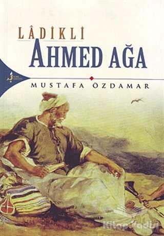 Kırk Kandil Yayınları - Ladikli Ahmed Ağa