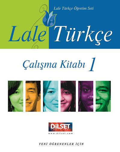 Dilset Lale Türkçe Eğitim - Lale Türkçe - Çalışma Kitabı 1