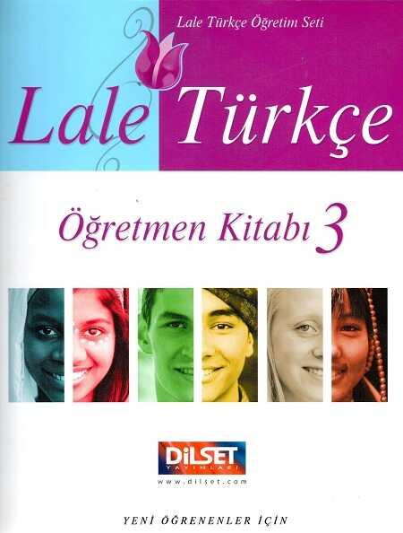 Dilset Lale Türkçe Eğitim - Lale Türkçe - 3 Öğretmen Kitabı