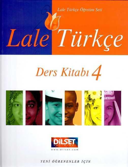 Dilset Lale Türkçe Eğitim - Lale TürkçeDers Kitabı 4
