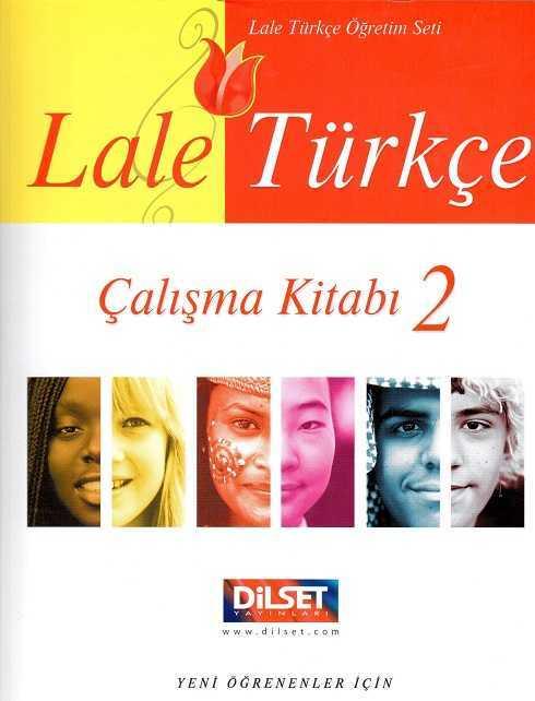 Dilset Lale Türkçe Eğitim - Lale Türkçe Öğretim Seti Çalışma Kitabı 2
