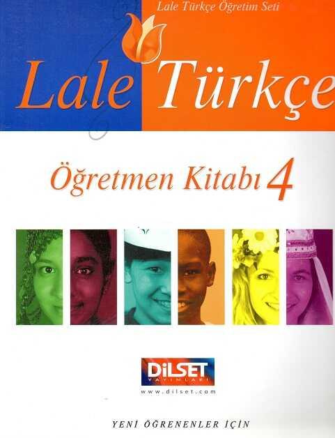 Dilset Lale Türkçe Eğitim - Lale Türkçe Öğretmen Kitabı 4
