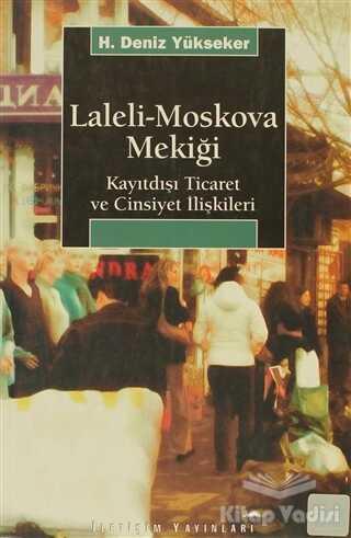 İletişim Yayınevi - Laleli-Moskova Mekiği