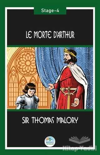 Maviçatı Yayınları - Le Morte d'Arthur (Stage-4)