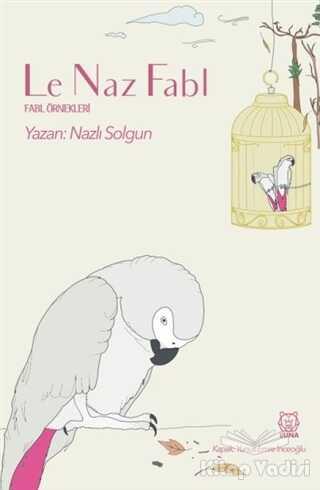 Luna Yayınları - Le Naz Fabl