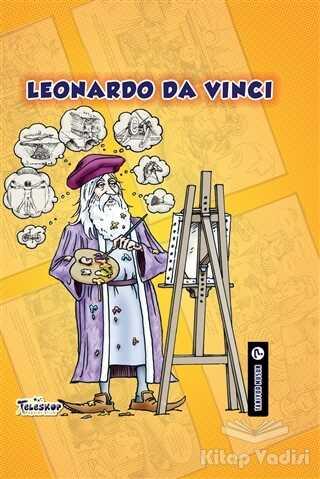 Teleskop Popüler Bilim - Leonardo Da Vinci - Tanıyor Musun?