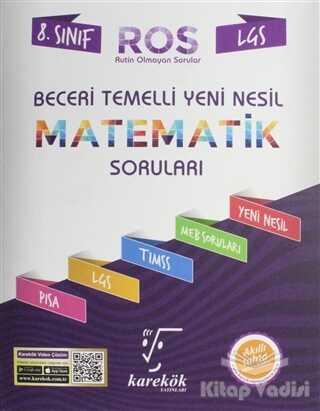 Karekök Yayıncılık - LGS 8. Sınıf ROS Beceri Temelli Yeni Nesil Matematik Soruları