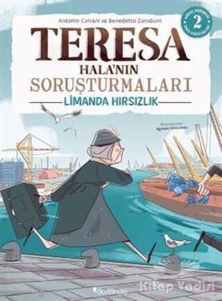 Domingo Yayınevi - Limanda Hırsızlık - Teresa Hala'nın Soruşturmaları