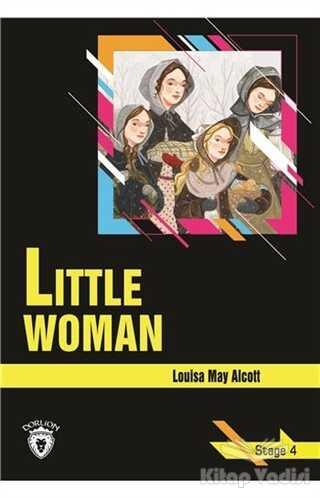 Dorlion Yayınevi - Little Woman - Stage 4 (İngilizce Hikaye)