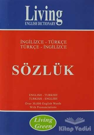 Living English Dictionary - Living English Dictionary Living Green - İngilizce-Türkçe / Türkçe-İngilizce Sözlük