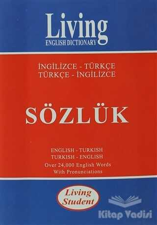Living English Dictionary - Living English Dictionary Living Student İngilizce-Türkçe / Türkçe-İngilizce Sözlük