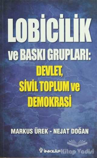 İnkılap Kitabevi - Lobicilik ve Baskı Grupları: Devlet, Sivil Toplum ve Demokrasi