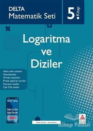 Delta Kültür Basım Yayın - Logaritma ve Diziler