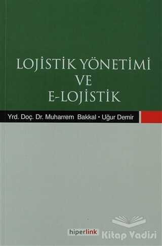 Hiperlink Yayınları - Lojistik Yönetimi ve E-Lojistik