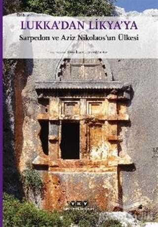 Yapı Kredi Yayınları - Lukka'dan Likya'ya