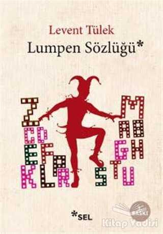 Sel Yayıncılık - Lumpen Sözlüğü
