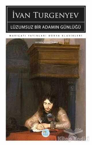 Maviçatı Yayınları - Lüzumsuz Bir Adamın Günlüğü