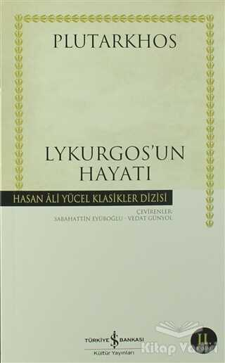 İş Bankası Kültür Yayınları - Lykurgos'un Hayatı
