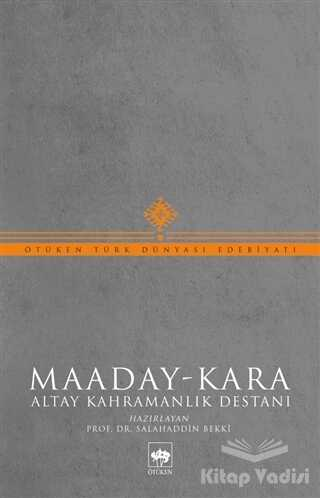 Ötüken Neşriyat - Maaday- Kara