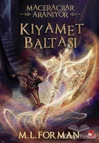 Beyaz Balina Yayınları - Maceracılar Aranıyor 5 - Kıyamet Baltası