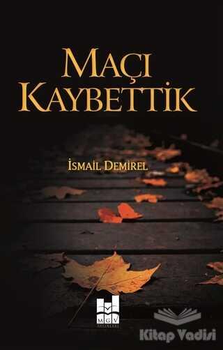 Mgv Yayınları - Maçı Kaybettik