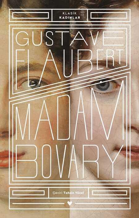 Madam Bovary - Klasik Kadınlar