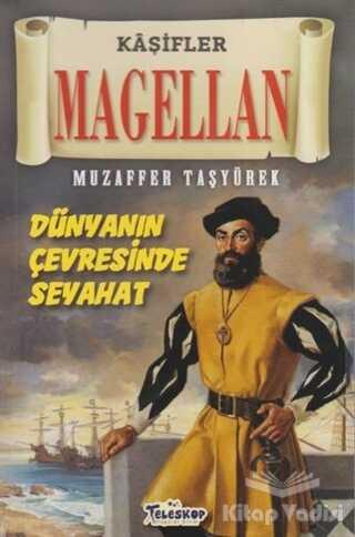 Teleskop Popüler Bilim - Magellan - Kaşifler