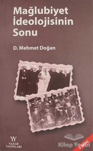 Yazar Yayınları - Mağlubiyet İdeolojisinin Sonu