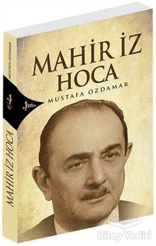 Kırk Kandil Yayınları - Mahir İz Hoca