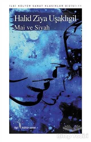 İlgi Kültür Sanat Yayınları - Mai ve Siyah