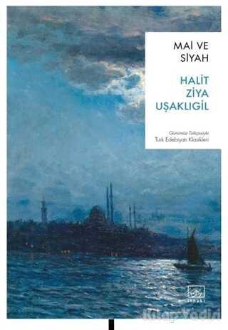 İthaki Yayınları - Mai ve Siyah