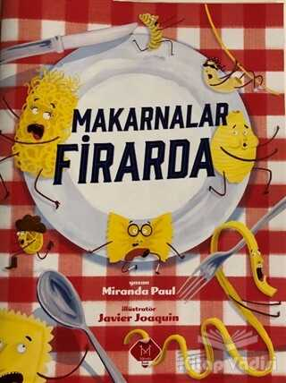 Mikado Yayınları - Makarnalar Firarda
