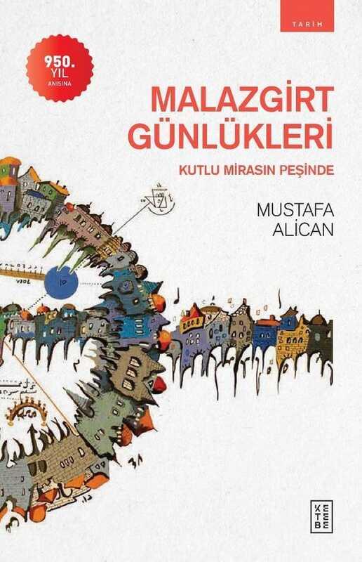 Ketebe Yayınları - Malazgirt Günlükleri