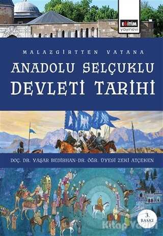 Eğitim Yayınevi - Ders Kitapları - Malazgirt'ten Vatana Anadolu Selçuklu Devleti Tarihi
