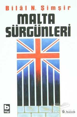 Bilgi Yayınevi - Malta Sürgünleri
