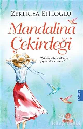 Hayat Yayınları - Mandalina Çekirdeği