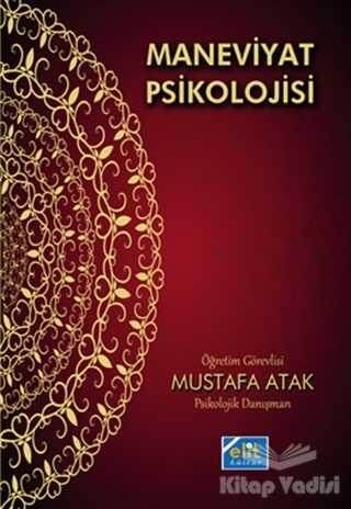 Elit Kültür Yayınları - Maneviyat Psikolojisi