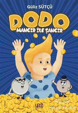 Yade Kitap - Mangır İle Şangır - Dodo
