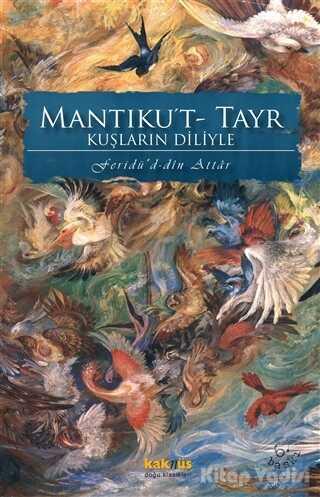 Kaknüs Yayınları - Mantıku't- Tayr Kuşların Diliyle