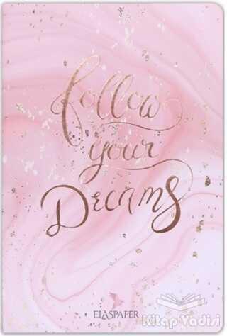 Ela's Paper - Marble Pembe Follow Your Dreams Defter