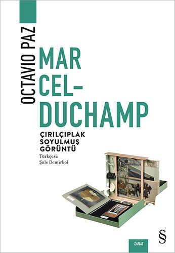 Everest Yayınları - Marcel Duchamp: Çırılçıplak Soyulmuş Görüntü