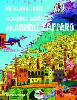 Vak Vak Yayınları - Mardinli Saatçi ile Madridli Zapparo
