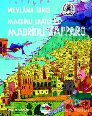 Vak Vak Yayınları - Mardinli Saatçi İle Madridli Zapparo