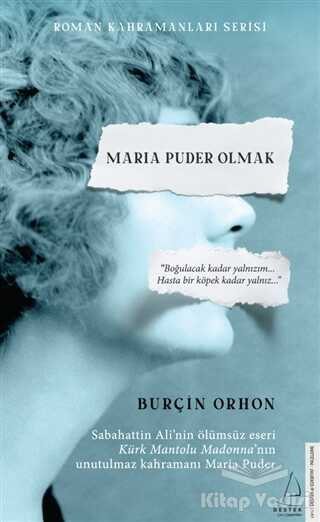 Destek Yayınları - Maria Puder Olmak