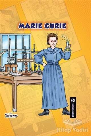 Teleskop Popüler Bilim - Marie Curie - Tanıyor Musun?