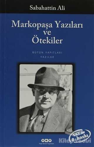 Yapı Kredi Yayınları - Markopaşa Yazıları ve Ötekiler