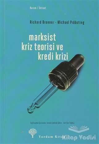 Yordam Kitap - Marksist Kriz Teorisi ve Kredi Krizi
